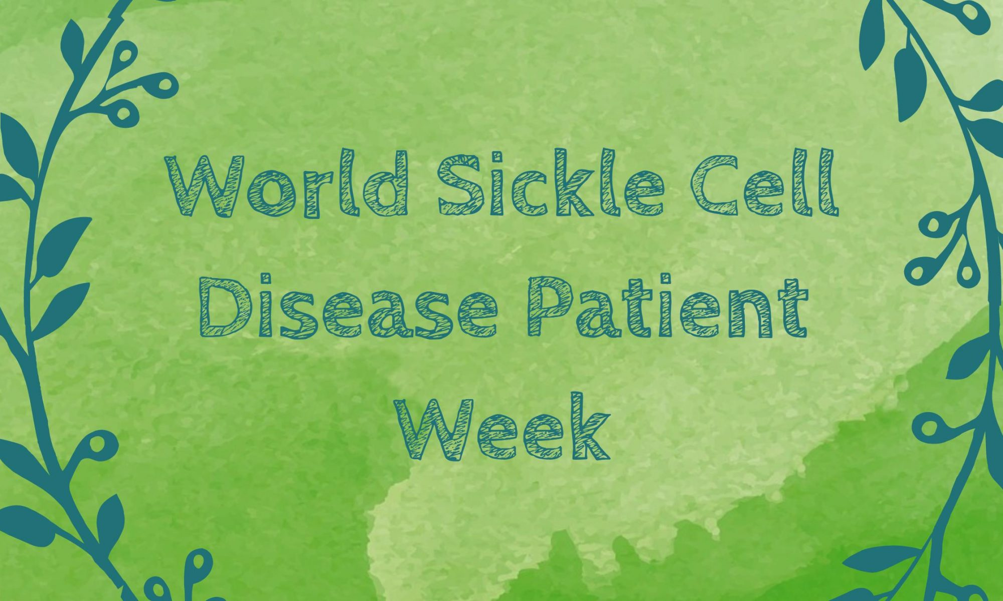 World Sickle Cell Disease Patient Week