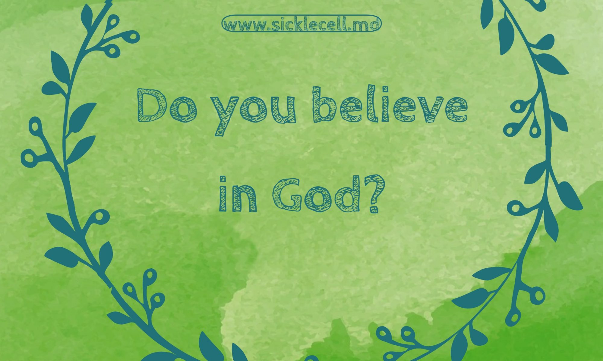 Do you believe in God?